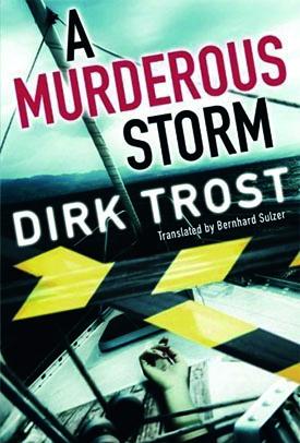 A Murderous Storm Novel