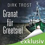 Dirk Trost Granat für Greetsiel Hörbuch
